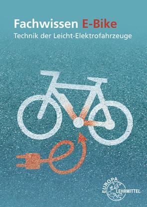 Fachwissen E-Bike von Greßmann,  Michael, Retzbach,  Ludwig