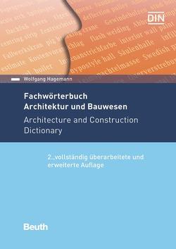 Fachwörterbuch Architektur und Bauwesen von Hagemann,  Wolfgang