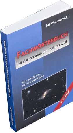Fachwörterbuch für Astronomie und Astrophysik von Wischnewski,  Erik