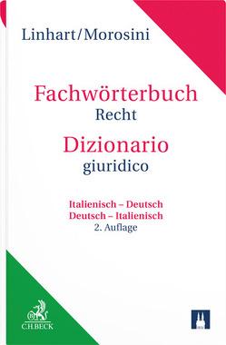 Fachwörterbuch Recht – Dizionario giuridico von Linhart,  Karin, Morosini,  Federica