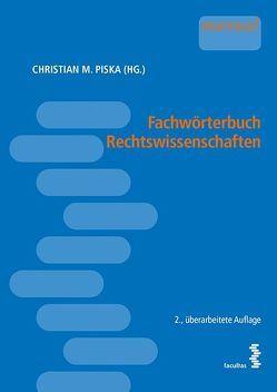 Fachwörterbuch Rechtswissenschaften von Piska,  Christian M