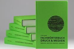 Fachwörterbuch Druck und Medien