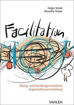 Facilitation von Scholz,  Holger, Vesper,  Roswitha