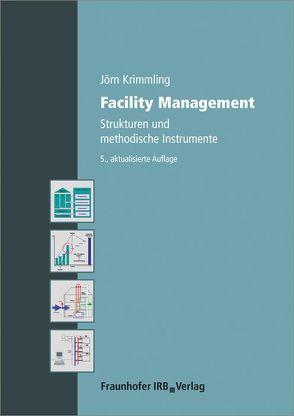 Facility Management. von Krimmling,  Jörn