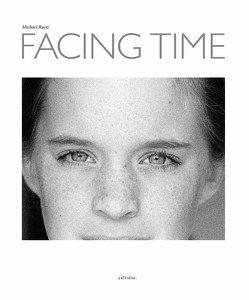 FACING TIME von Honnef,  Klaus, Rothmaler,  Valentin, Ruetz,  Michael