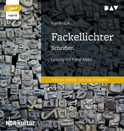Fackellichter. Schriften von Kraus,  Karl, Matic,  Peter