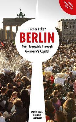 Fact or Fake? von Kaule,  Martin, Kumanoff,  Nicolas, Liebhäuser,  Benjamin