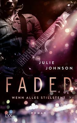 Faded – Wenn alles stillsteht von Johnson,  Julie, Klüver Anika