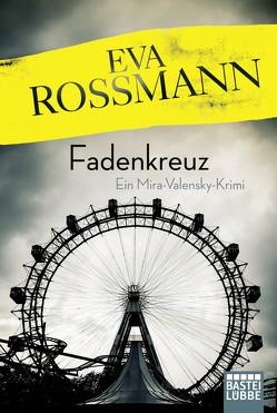 Fadenkreuz von Rossmann,  Eva