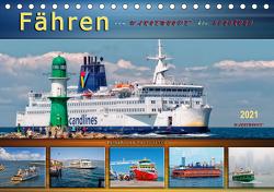 Fähren – von Warnemünde bis Hongkong (Tischkalender 2021 DIN A5 quer) von Roder,  Peter