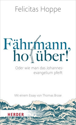 Fährmann, hol über! von Brose,  Thomas, Hoppe,  Felicitas