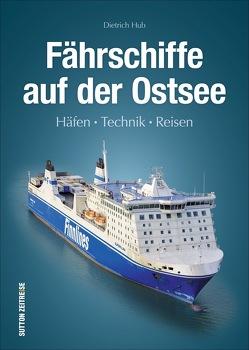 Fährschiffe auf der Ostsee von Hub,  Dietrich
