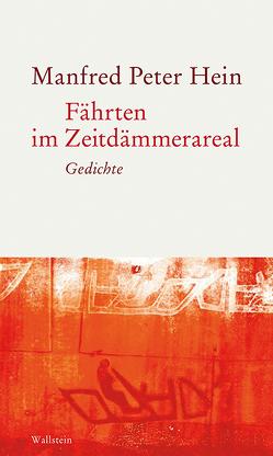 Fährten im Zeitdämmerareal von Hein,  Manfred Peter