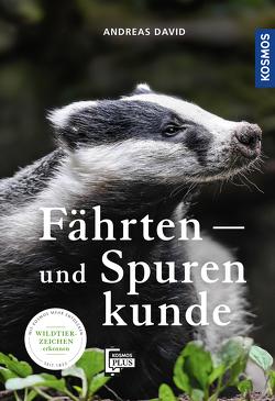 Fährten- und Spurenkunde von David,  Andreas