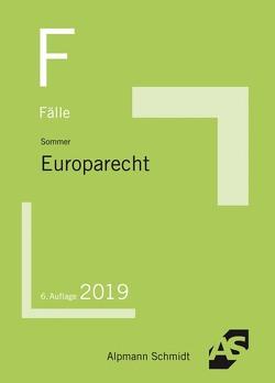 Fälle Europarecht von Sommer,  Christian