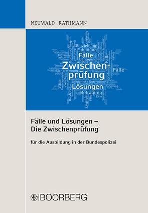 Fälle und Lösungen – Die Zwischenprüfung von Neuwald,  Nils, Rathmann,  Elisabeth