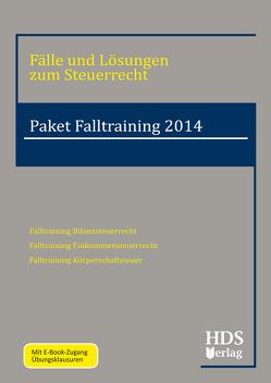 Fälle und Lösungen zum Steuerrecht / Paket Falltraining 2014 von Arndt,  Thomas, Fränznick,  Siegfried, Käding,  Anita, Schröder,  Heiko, Wall,  Woldemar