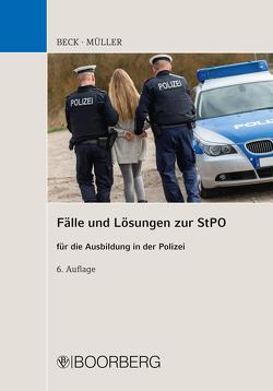 Fälle und Lösungen zur StPO von Beck,  Hans, Mueller,  Siegfried
