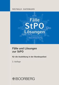 Fälle und Lösungen zur StPO von Neuwald,  Nils, Rathmann,  Elisabeth