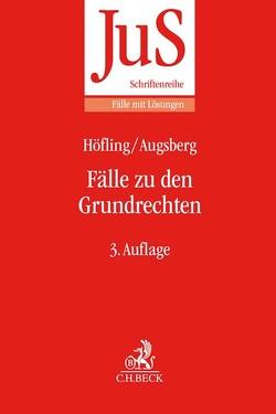 Fälle zu den Grundrechten von Augsberg,  Steffen, Höfling,  Wolfram