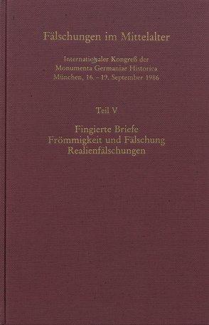 Fälschungen im Mittelalter von Monumenta Germaniae Historica