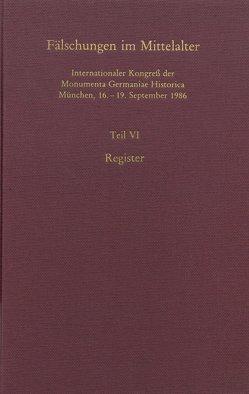 Fälschungen im Mittelalter von Jasper,  Detlev, Monumenta Germaniae Historica