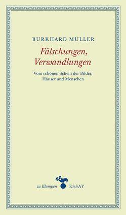 Fälschungen, Verwandlungen von Hamilton,  Anne, Müller,  Burkhard