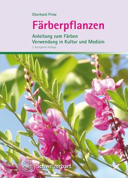 Färberpflanzen von Prinz,  Eberhard