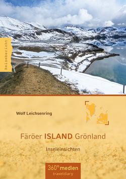 Färöer ISLAND Grönland von Leichsenring,  Wolf