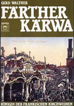 Färther Kärwa von Berthold,  Lothar W, Frankenberg,  Roland R von, Walther,  Gerd, Wolkenstörfer,  Fritz
