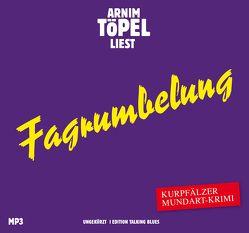 Fagrumbelung – DAS HÖRBUCH MP3 von Töpel,  Arnim