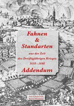 Fahnen & Standarten aus der Zeit des Dreißigjährigen Krieges – Addendum von Lucht,  Antje