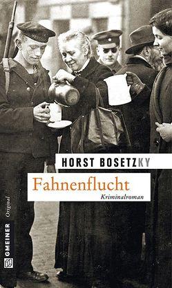 Fahnenflucht von Bosetzky,  Horst (-ky)