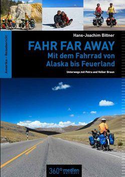 Fahr Far Away von Bittner,  Hans-Joachim