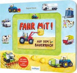 Fahr mit!: Auf dem Bauernhof von Henze,  Dagmar, Klee,  Julia