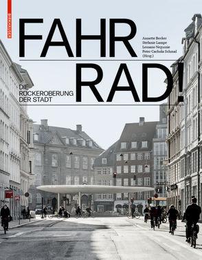 Fahr Rad! von Becker,  Annette, Cachola Schmal,  Peter, Lampe,  Stefanie, Negussie,  Lessano