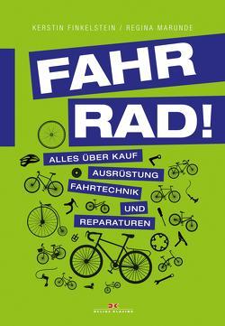 Fahr Rad! von Finkelstein,  Kerstin, Marunde,  Regina