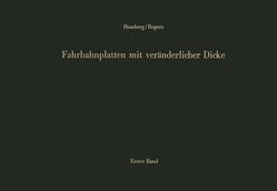 Fahrbahnplatten mit veränderlicher Dicke von Homberg,  Hellmut, Krueger,  Fritz, Ropers,  Walter, Westerburg,  Erich