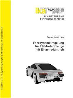 Fahrdynamikregelung für Elektrofahrzeuge mit Einzelradantrieb von Loos,  Sebastian
