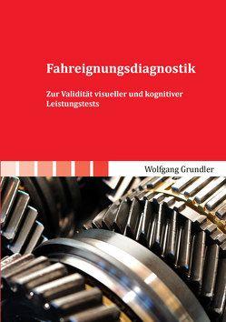 Fahreignungsdiagnostik von Grundler,  Wolfgang
