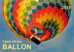 Fahren mit dem Ballon (Wandkalender 2019 DIN A3 quer) von Roder,  Peter