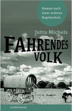 Fahrendes Volk von Michels,  Jutta
