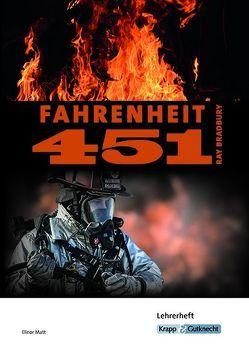 Fahrenheit 451 – Ray Bradbury – Lehrerhandreichung von Dr. Heddrich,  Gesine