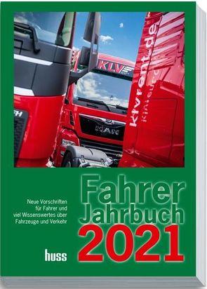Fahrer-Jahrbuch 2021 von Redaktion Transport, Vogel,  Uwe
