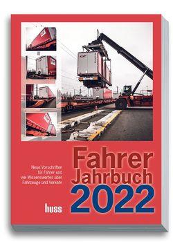 Fahrer-Jahrbuch 2022 von Redaktion Transport, Vogel,  Uwe