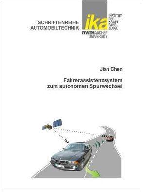 Fahrerassistenzsystem zum autonomen Spurwechsel von Chen,  Jian