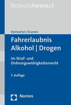 Fahrerlaubnis – Alkohol – Drogen von Hentschel,  Peter, Krumm,  Carsten