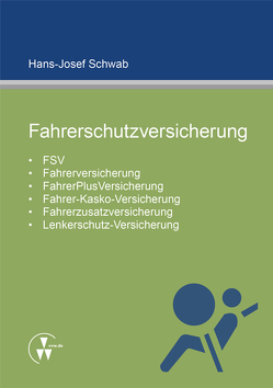 Fahrerschutzversicherung von Schwab,  Hans-Josef
