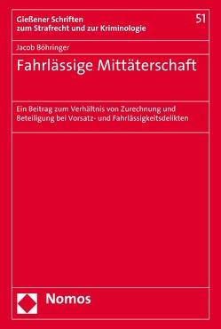 Fahrlässige Mittäterschaft von Böhringer,  Jacob