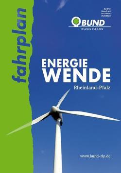 fahrplan Energiewende Rheinland-Pfalz von Decken,  Oliver, Schindler,  Holger